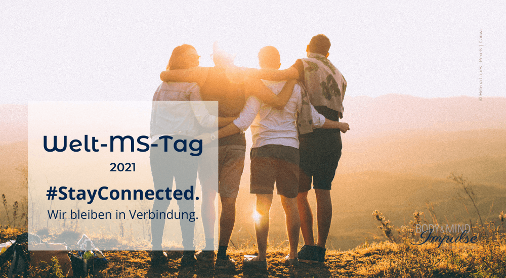 Welt-MS-Tag 2021 #stayConnected 1